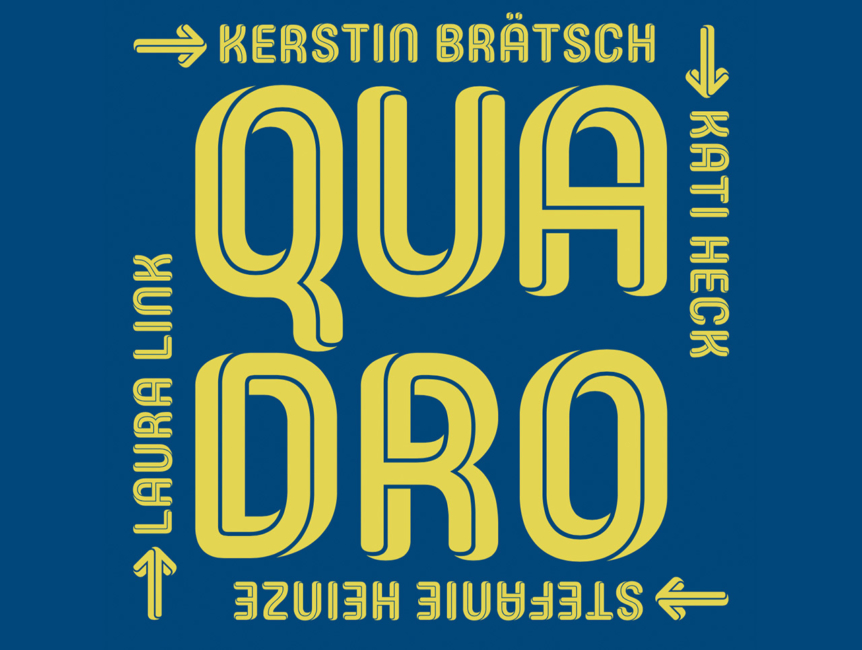 Quadro: Kerstin Brätsch – Kati Heck – Stefanie Heinze – Laura Link